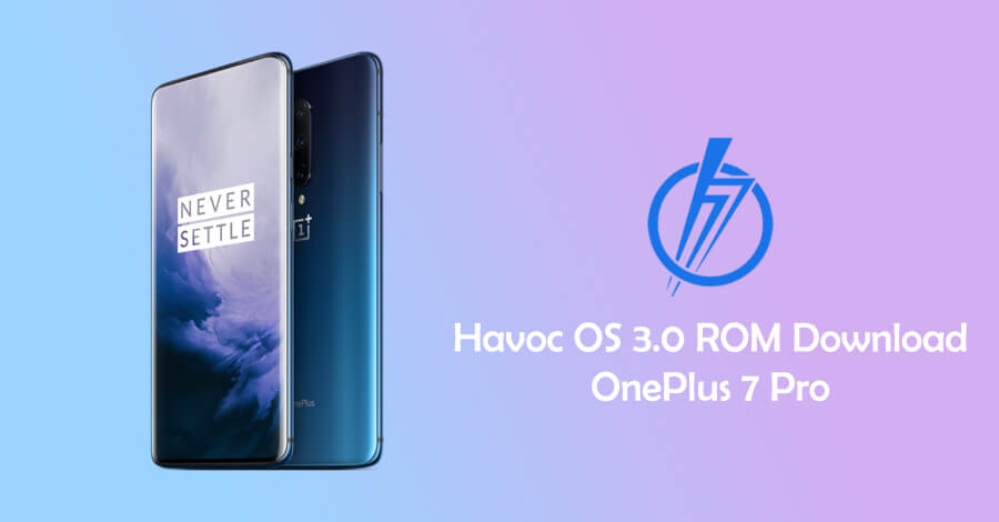 Havoc OS 3.0 download for OnePlus 7 Pro