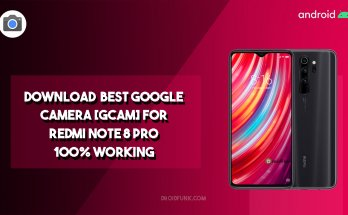 Download Best Google Camera For Redmi Note 8 Pro