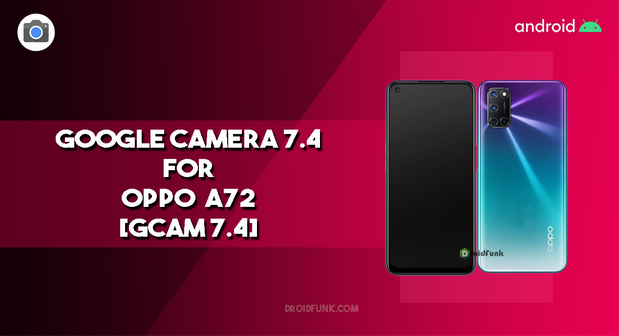 Google Camera 7.4 for Oppo A72