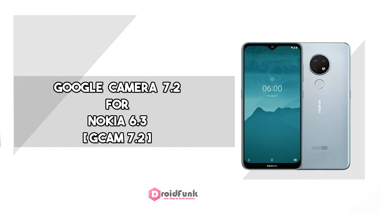 Google Camera 7.2 For NOKIA 6.3